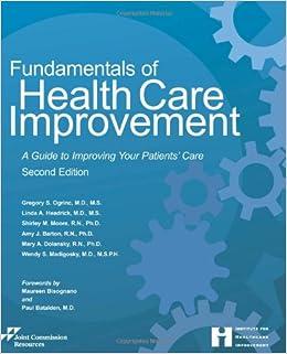 Fundamentals of Health Care Improvement (Comprehensive Accreditation Manual for Hospitals)