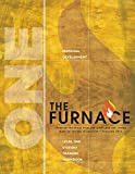 furnace clay - The Furnace: The Formation of Servant Leaders