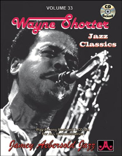 Vol. 33, Wayne Shorter - Jazz Classics (Book & CD Set)