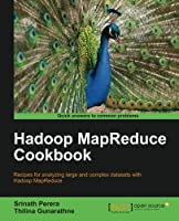 Hadoop MapReduce Cookbook Front Cover
