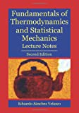 Fundamentals of Thermodynamics and Statistical Mechanics, Eduardo Velasco, 1452864926