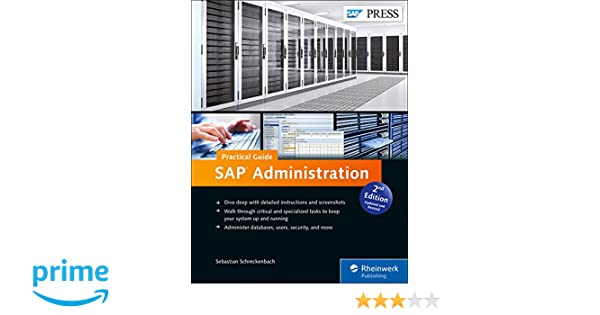 amazon com sap administration sap netweaver sap basis practical rh amazon com sap administration practical guide sebastian schreckenbach pdf sap administration practical guide sebastian schreckenbach pdf