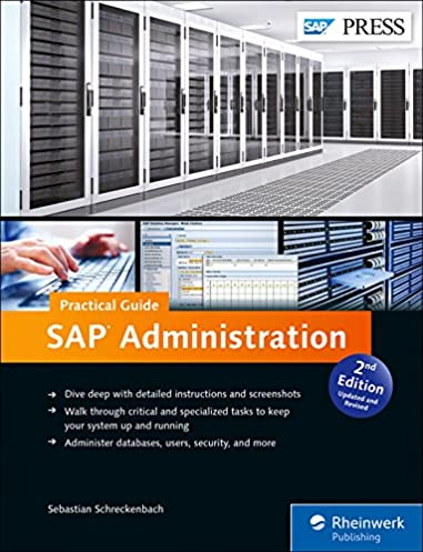 amazon com sap administration sap netweaver sap basis practical rh amazon com sap administration practical guide step by step instructions for running sap basis 2nd edition sap administration practical guide sebastian schreckenbach pdf download