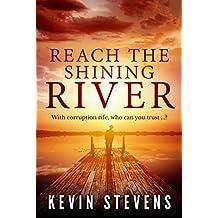 Reach the Shining River