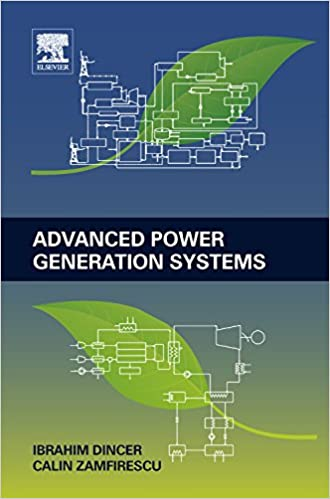 Advanced power generation systems ibrahim dincer calin zamfirescu advanced power generation systems ibrahim dincer calin zamfirescu ebook amazon fandeluxe Image collections