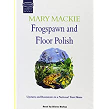 Frogspawn and Floor Polish