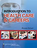 Introduction to Health Care and Careers