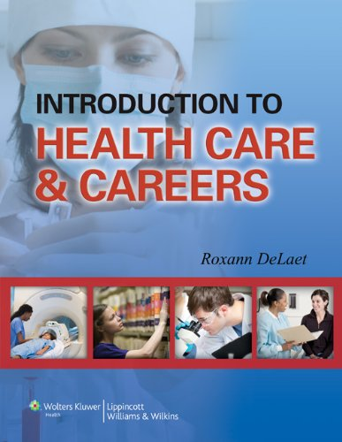 Introduction to Health Care  &  Careers by LWW