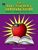 The Busy Teacher's Survival Guide, Barbara Martin, 1557340293