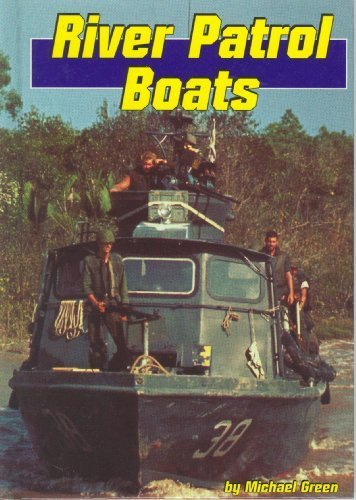 River Patrol Boats (Land and Sea) by Michael Green (1998-09-01)