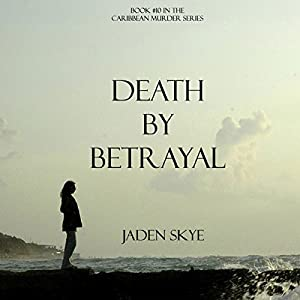 Death by Betrayal Audiobook