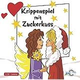 Freche Mädchen: Krippenspiel mit Zuckerkuss: 1 CD