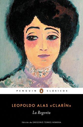 La Regenta (Spanish Edition) [Leopoldo Alas] (Tapa Blanda)