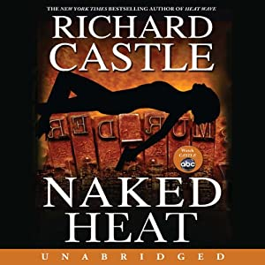 Naked Heat Audiobook