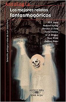 Book Los mejores relatos fantasmagóricos (Coleccion Antologias) (Spanish Edition)