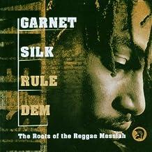 Garnet Silk: Rule Dem by Garnet Silk (2007-02-27)