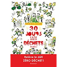 30 jours sans déchets (ou plus...) (Grand Format) (French Edition)