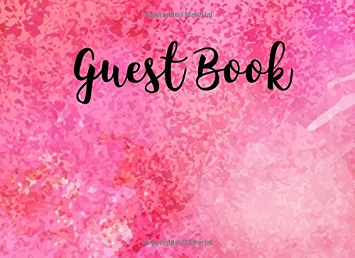 Guest Book: Blank Free Layout - For Events, Wedding, Birthday, Anniversary, Party - For Names, Addresses, Sign In, Advice, Wishes, Comments and Predictions.