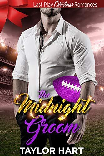 The Midnight Groom: Last Play Christmas Romances