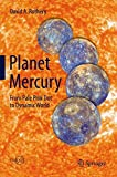 Planet Mercury: From Pale Pink Dot to Dynamic World (Springer Praxis Books)