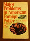 Major Problems in American Foreign Policy, Thomas G. Paterson, 0669004766