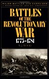 Battles of the Revolutionary War, 1775-1781, W. J. Wood, 0306806177