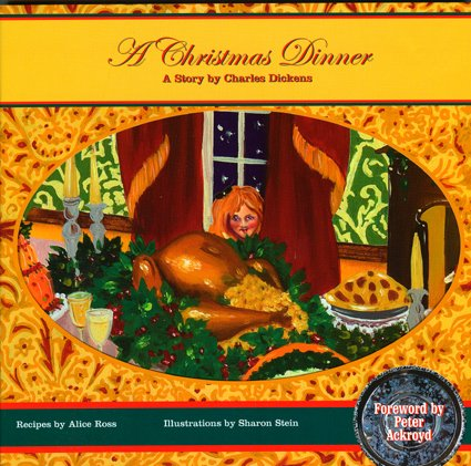 A Christmas Dinner by Charles Dickens, Alice Ross
