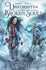 Uniformity of Broken Souls: You can never run from destiny... (Nubara) Paperback
