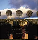img - for Gardens in Time by Jacques Bosser (2006-11-01) book / textbook / text book