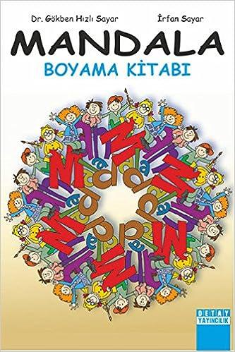 Mandala Boyama Kitabi Gokben Hizli Sayar 9786054940295 Amazon