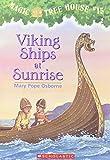 Viking Ships at Sunrise (Magic Tree House)