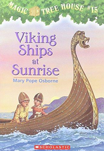 (Viking Ships at Sunrise (Magic Tree House))