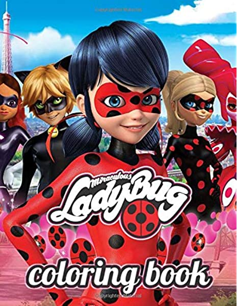 Miraculous Ladybug Coloring Book: Great Coloring Book For Kids Ages 3 - 9.  Unofficial: DSK Books: 9798626945256: Books - Amazon.ca