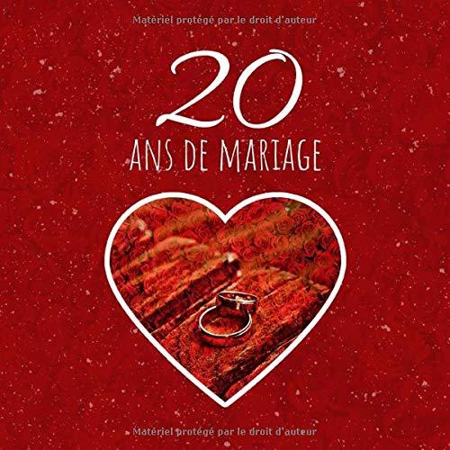 20 Ans De Mariage Livre D Anniversaire Livre D Or Mariage Souvenirs De Noces Pour Entrer Et Remplir Porcelaine French Edition Fauren Dicton 9781070462059 Amazon Com Books