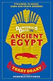 """Dangerous Days in Ancient Egypt"" av Terry Deary"