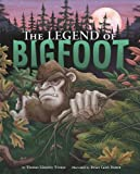 The Legend of Bigfoot (Legend Has It)