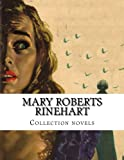img - for Mary Roberts Rinehart, Collection novels book / textbook / text book