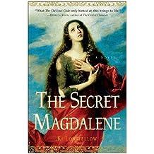 By Ki Longfellow The Secret Magdalene: A Novel (Reprint) [Paperback]