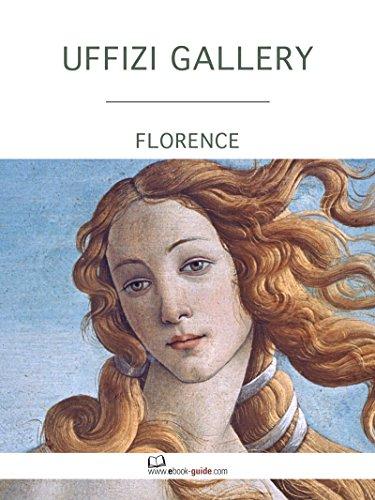 - Uffizi Gallery, Florence - An ebook guide