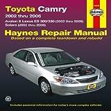 Toyota Camry: 2002 thru 2006 - Avalon & Lexus ES 300/330 (2002 thru 2006) - Solara (2002 thru 2008) (Haynes Repair Manual) 1st (first) by Editors of Haynes Manuals (2013) Paperback