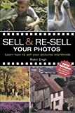 Sell & Re-Sell Your Photos