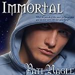 Immortal | Pati Nagle