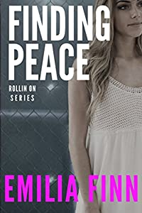 Finding Peace (Rollin On)
