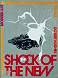 The Shock of the New, Hughes, Robert, 0075543621