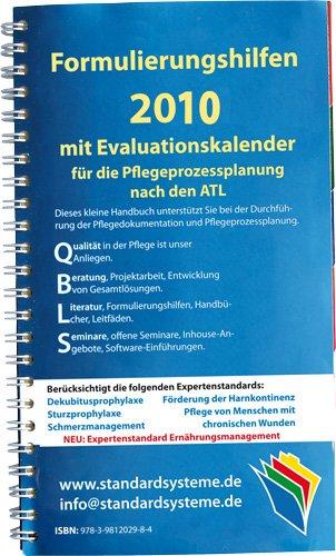 Formulierungshilfen 2010 für die Pflegeprozessplanung nach den ATL: mit Evaluationskalender 2010
