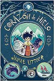 Corazón de hielo (FICCIÓN KIDS): Amazon.es: Littler, Jamie ...