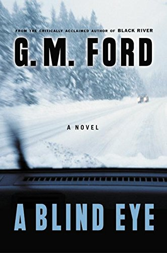 A Blind Eye: A Novel (Ford, G. M.)