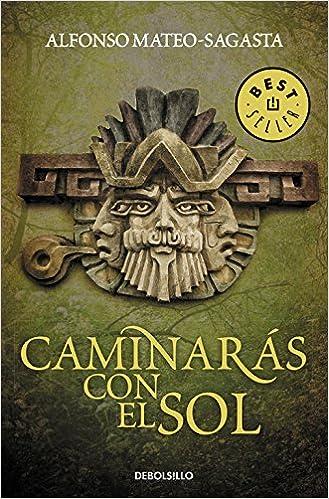 Caminarás con el sol (Best Seller): Amazon.es: Mateo-Sagasta ...