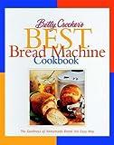 Betty Crocker's Best Bread Machine Cookbook (Lifestyles General) by Betty Crocker Editors (1999) Hardcover-spiral