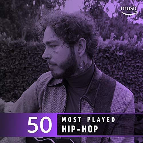 The Top 50 Most Played: Hip-Hop (La La La La La Hip Hop)
